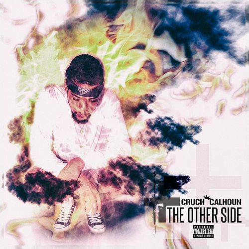 The Other Side + by Cruch Calhoun