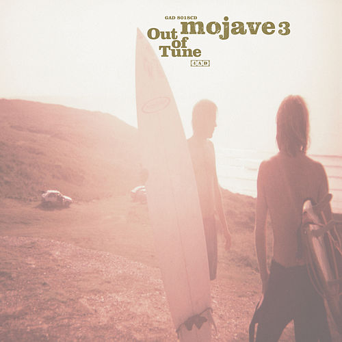 Out of Tune de Mojave 3