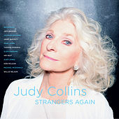 Strangers Again by Judy Collins