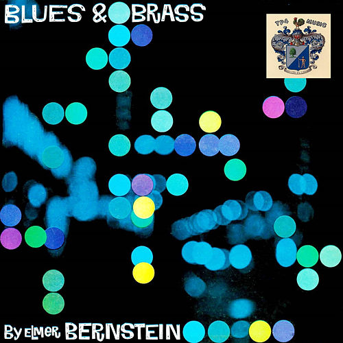 Blues and Brass von Elmer Bernstein