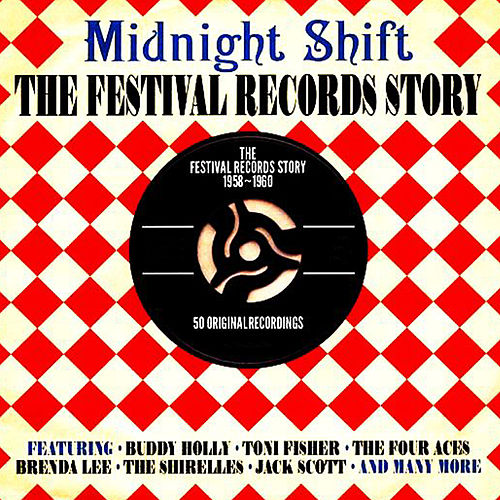 Midnight Shift The Festival Records Story 1958-1960 by Various Artists
