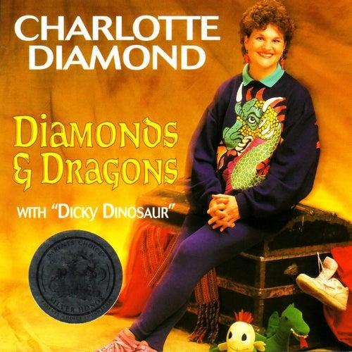 Diamonds & Dragons by Charlotte Diamond