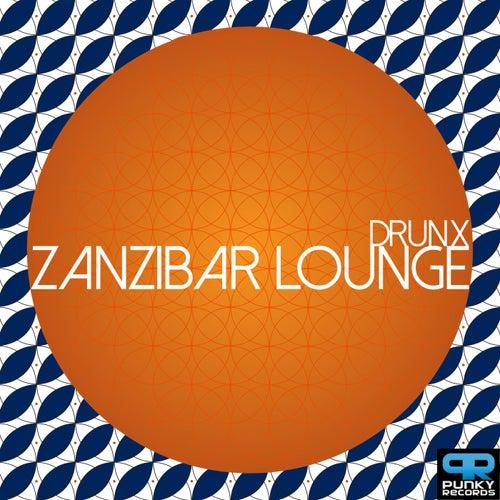 Zanzibar Lounge by The Drunx