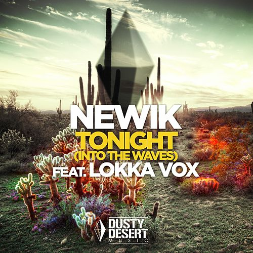 Tonight (Into the Waves) de Newik
