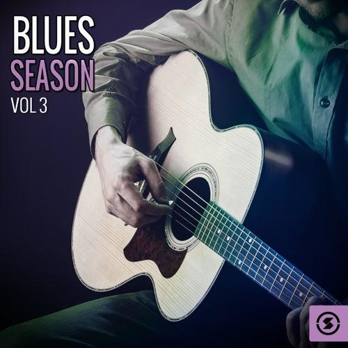 Blues Season, Vol. 3 by Various Artists