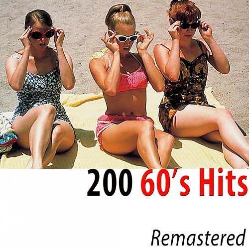 200 60's Hits (Remastered) de Various Artists