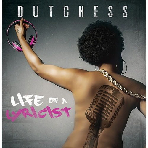 Life of a Lyricist de Dutchess