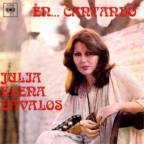 En... Cantando de Julia Elena Dávalos
