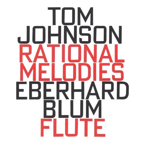 Tom Johnson: Rational Melodies (1982) fra Eberhard Blum