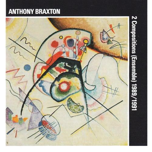 Anthony Braxton: 2 Compositions (Ensemble) 1989/1991 by David Rosenboom