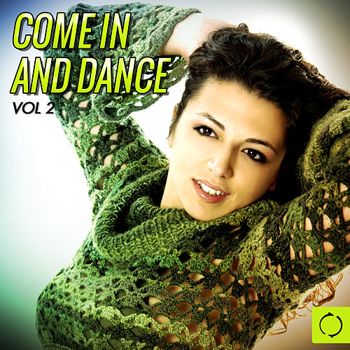 Come in and Dance, Vol. 2 von Various Artists