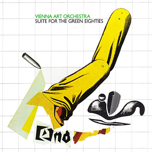 Suite for the Green Eighties de Vienna Art Orchestra