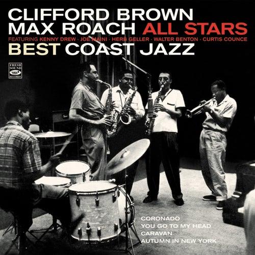 Clifford Brown / Max Roach All Stars. Best Coast Jazz de Max Roach