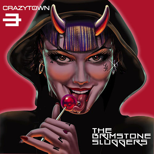 Born to Raise Hell by Crazy Town