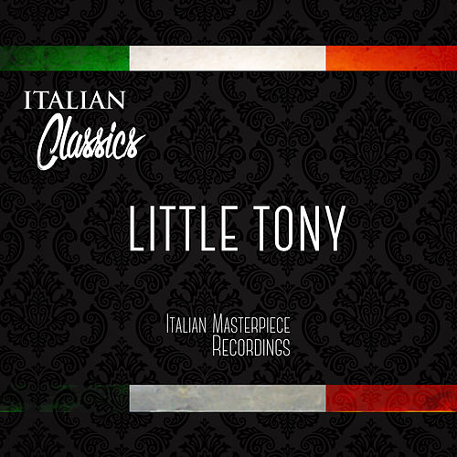Little Tony - Italian Classics von Little Tony
