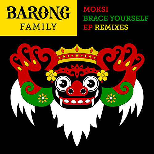 Brace Yourself (Remixes) - EP de Moksi