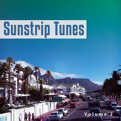 Sunstrip Tunes, Vol. 2 (Relaxed Chill House Music) von Various Artists