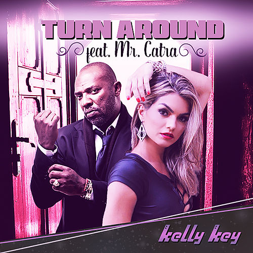 Turn Around de Kelly Key