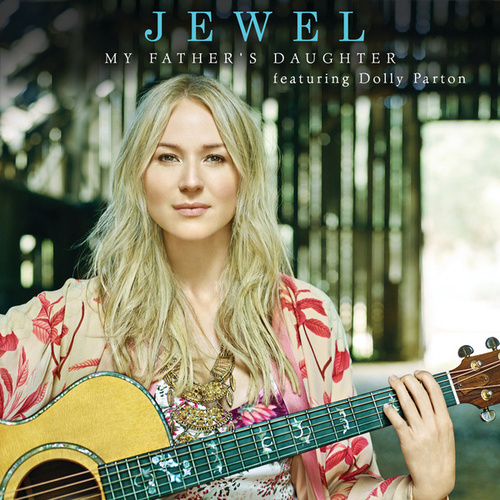 My Father's Daughter de Jewel