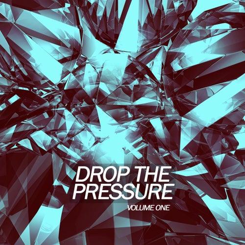 Drop The Pressure, Vol. 1 de Various Artists