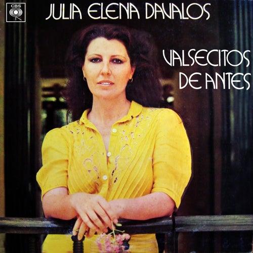 Valsecitos de Antes de Julia Elena Dávalos