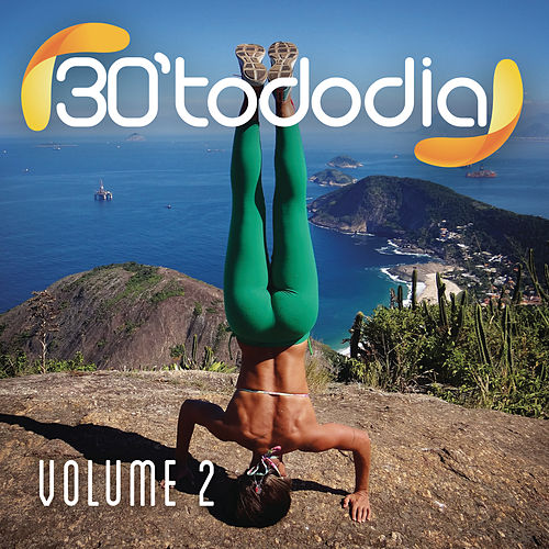 30 Todo Dia, Vol. 2 by Various Artists