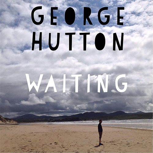Waiting by George Hutton