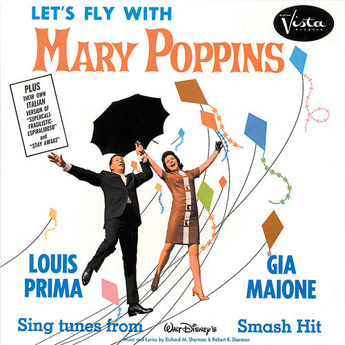 Louis Prima with Gia Maione Let's Fly with Mary Poppins by Louis Prima
