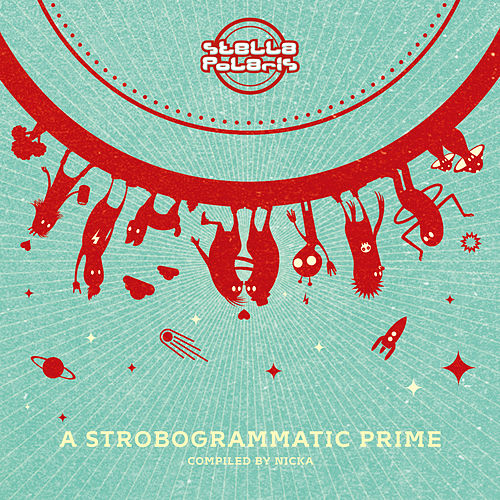 Stella Polaris - A Strobogrammatic Prime by Various Artists