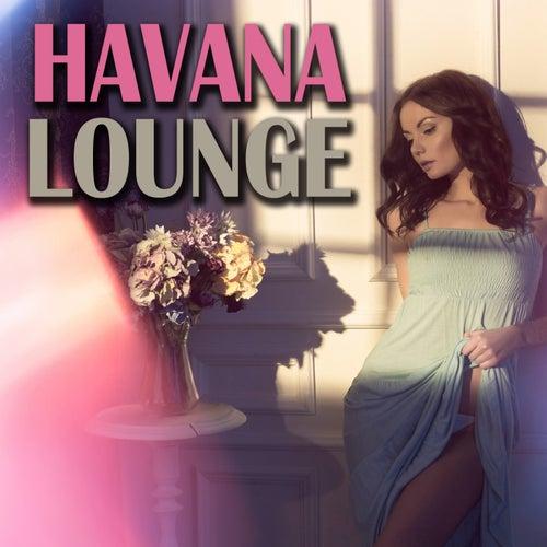 Havana Lounge von Various Artists