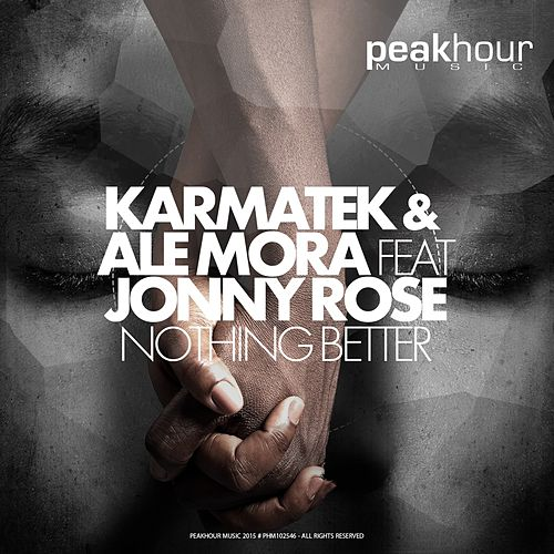Nothing Better von Karmatek