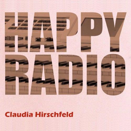 Happy Radio by Claudia Hirschfeld