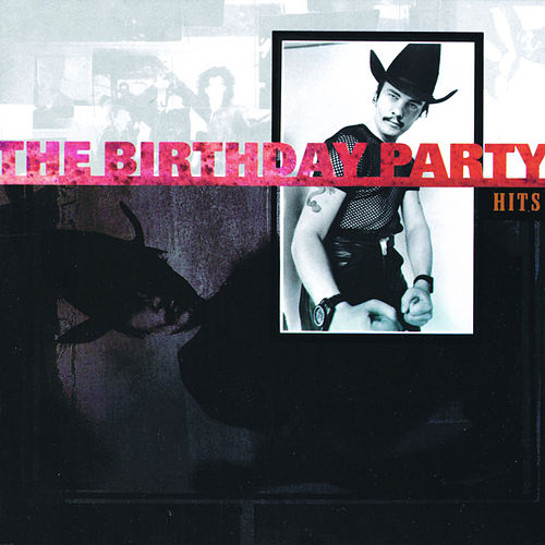 Hits de The Birthday Party