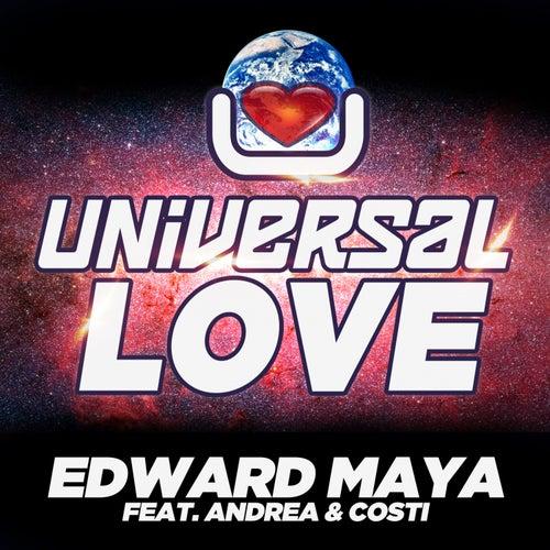 Universal Love (feat. Andrea & Costi) de Edward Maya