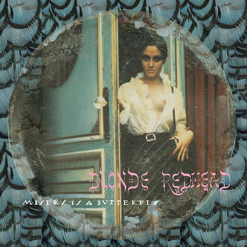 Misery Is a Butterfly de Blonde Redhead