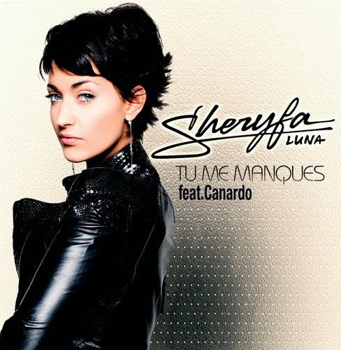 Tu Me Manques - Remix de Sheryfa Luna
