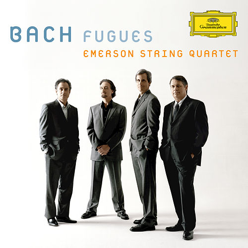 Bach, J.S.: Fugues by Emerson String Quartet
