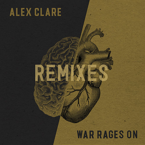 War Rages On de Alex Clare