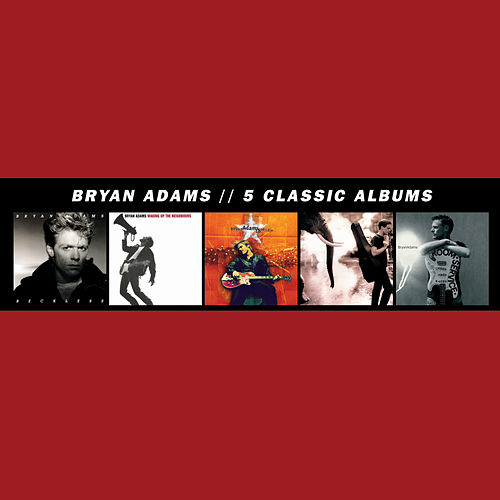 5 Classic Albums by Bryan Adams
