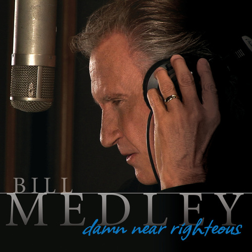 Damn Near Righteous von Bill Medley