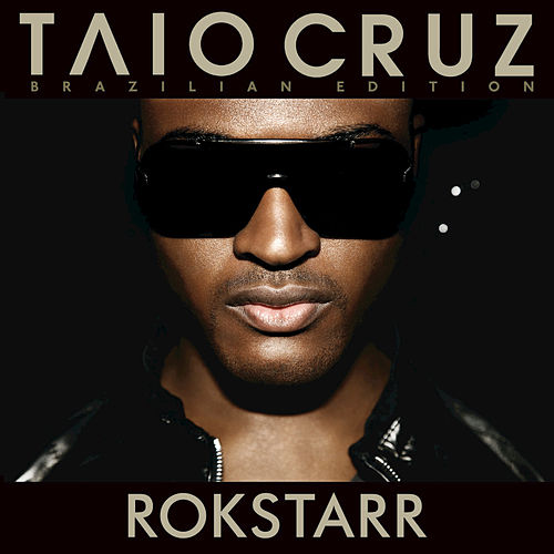 Rokstarr (Special Edition) by Taio Cruz