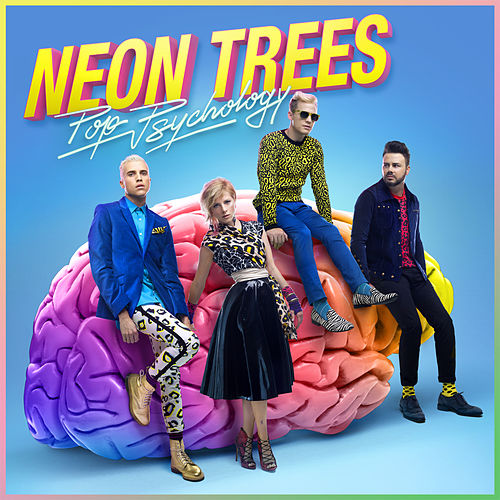 Pop Psychology di Neon Trees