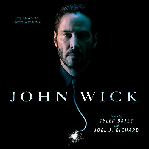John Wick (Original Motion Picture Soundtrack) von Various Artists