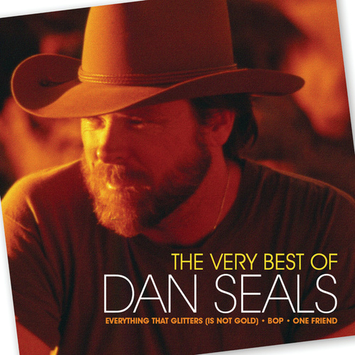 The Very Best Of Dan Seals by Dan Seals