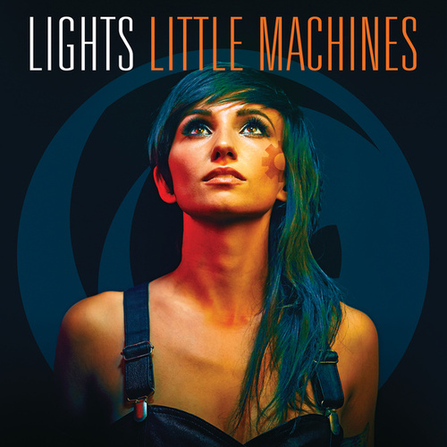 Little Machines by LIGHTS