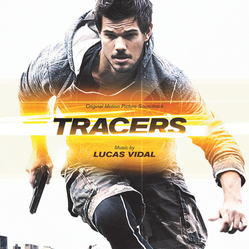 Tracers (Original Motion Picture Soundtrack) de Lucas Vidal