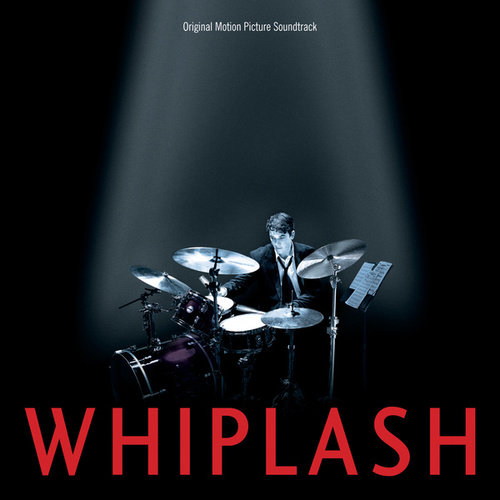 Whiplash (Original Motion Picture Soundtrack) by Various Artists