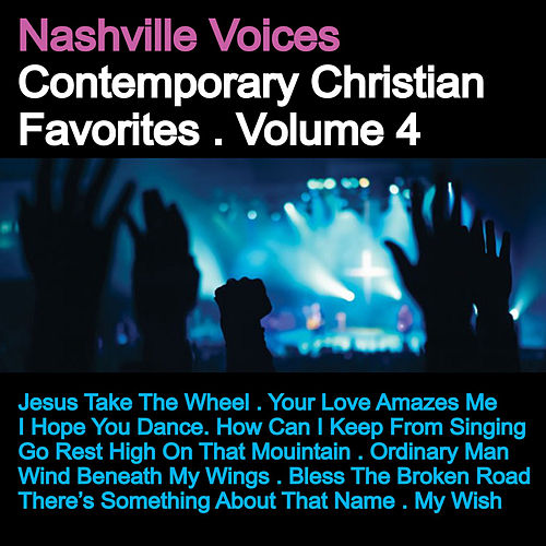 Contemporary Christian Favorites, Vol. 4 de The Nashville Voices