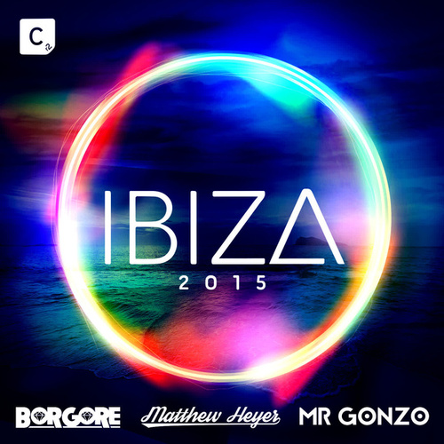 Ibiza 2015 (Mixed by Borgore, Matthew Heyer & Mr. Gonzo) de Various Artists