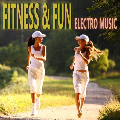 Fitness & Fun Electro Music von Various Artists